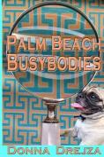 Palm Beach Busybodies