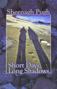 Short Days, Long Shadows