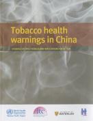 Tobacco Health Warnings in China