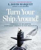 Turn Your Ship Around!