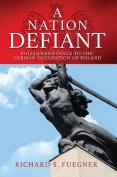 A Nation Defiant