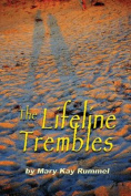 The Lifeline Trembles