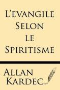 L'Evangile Selon Le Spiritisme [FRE]