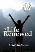 A Life Renewed [Spanish]