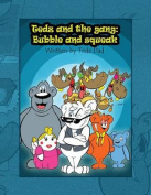 Tedz and the Gang