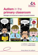 Autism in the Primary Classroom
