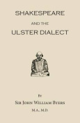 Shakespeare and the Ulster Dialect