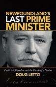 Newfoundland's Last Prime Minister