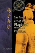 Volume 1: Sun Tzu's Art of War Playbook