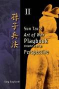 Volume 2: Sun Tzu's Art of War Playbook