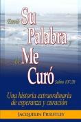 Su Palabra Me Curo [Spanish]