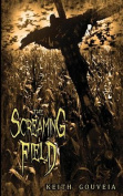 The Screaming Field