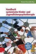 Handbuch Systemische Kinder- Und Jugendlichenpsychotherapie [GER]