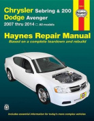 Chrysler Sebring & 200 Dodge Avenger Automotive Repair Manual