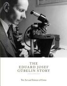 The Eduard Gubelin Story