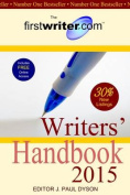 The Firstwriter.Com Writers' Handbook 2015