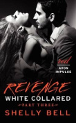 Revenge (White Collared)