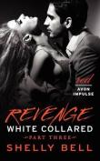 Revenge (White Collared)