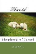 David: Shepherd of Israel