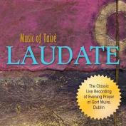 Laudate: Music of Taize [Audio]