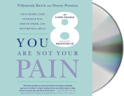 You Are Not Your Pain [Audio]