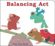 Balancing ACT (Classic Board Books) [Board book]
