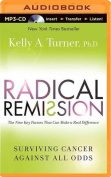 Radical Remission [Audio]