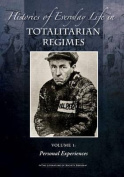 Histories of Everyday Life in Totalitarian Regimes