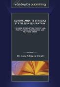 Europe and Its (Tragic) Statelessness Fantasy