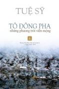 To Dong Pha, Nhung Phuong Troi Vien Mong [VIE]