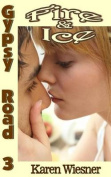 Gypsy Road Series, Book 3