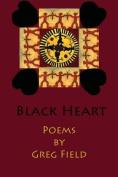 Black Heart: Poems