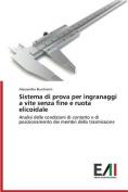 Sistema Di Prova Per Ingranaggi a Vite Senza Fine E Ruota Elicoidale [ITA]