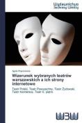 Wizerunek Wybranych Teatrow Warszawskich a Ich Strony Internetowe [POL]