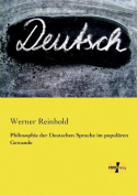 Philosophie Der Deutschen Sprache Im Popularen Gewande