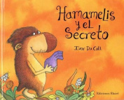 Hamamelis y el Secreto [Spanish]