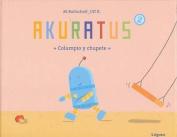 Akuratus 2: Columpio y Chupete [Spanish]