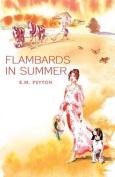 Flambards in Summer