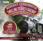 Benedict Cumberbatch Reads Thrilling Stories of the Railway [Audio]