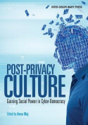 Post-Privacy Culture
