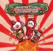 Circus - Rainie and Friends