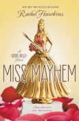 Miss Mayhem (Rebel Belle)