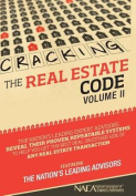 Cracking the Real Estate Code Vol. II