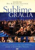 Sublime Gracia [Spanish]