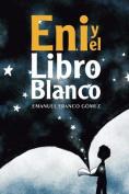 Eni y El Libro Blanco [Spanish]