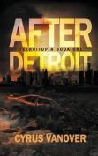 After Detroit