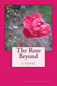 The Rose Beyond