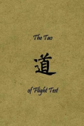 The Tao of Flight Test