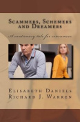 Scammers, Schemers and Dreamers