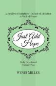 Just Add Hope